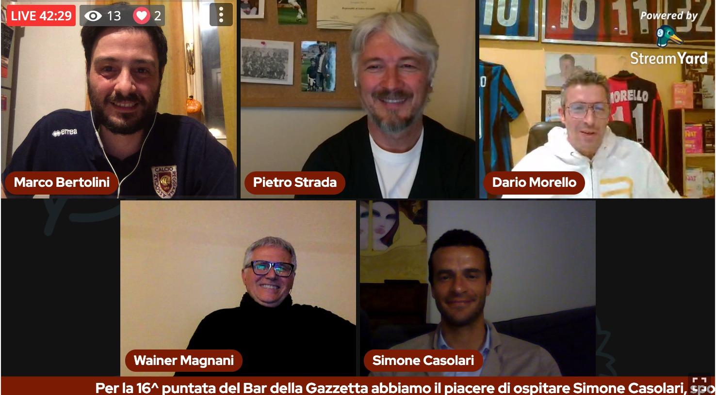Il Bar della Gazzetta: 16^ puntata con Pietro Strada e Simone Casolari