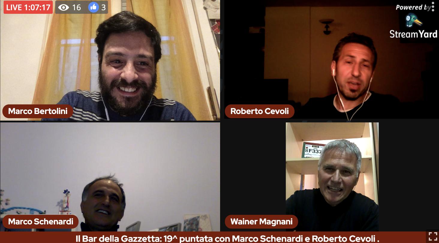Il Bar della Gazzetta: 19^ puntata con Marco Schenardi e Roberto Cevoli